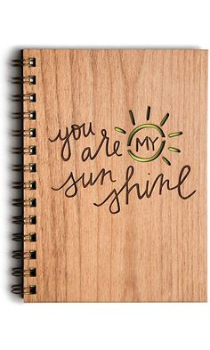 You Are My Sunshine Wood Journal Best Price