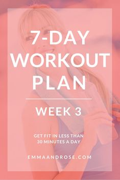 Looking for quick workouts you can do at home no matter what your fitness level is and in 30 minutes or less a day? This 7-Day Workout Plan is for you! #workout #exercise #fitness