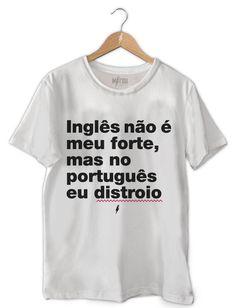 0866191851 Camiseta Masculina Inglês Não É Meu Forte Branco
