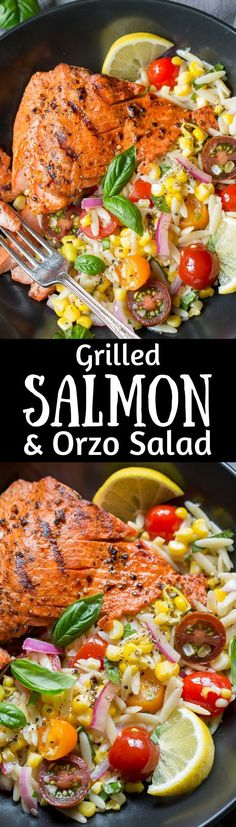 Grilled Salmon & Orzo Corn Salad ~ A light and refreshing orzo salad with fresh, sweet summer corn, tomatoes, basil, parsley, onion and a lemon vinaigrette served with a tender grilled wild caught salmon fillet. www.savingdessert...