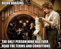 bilbo baggins the only one who has ever read the terms and conditions #hobbit