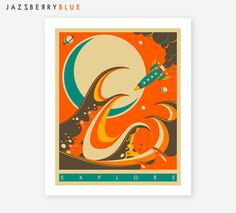 EXPLORE  Retro Sci-fi poster by Modern Artist Jazzberry Blue    Gallery quality Giclée print using archival Cotton Rag paper and Epson K3 inks for