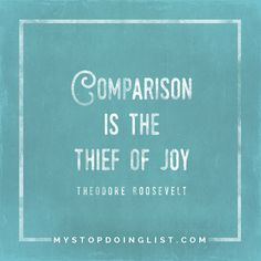 Stop comparing myself to others. mystopdoinglist.com