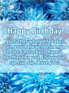 12 Best Brother Birthday Wishes Images Birthday Cards Happy