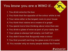 You know you're a wino if...