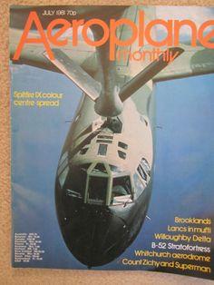 AEROPLANE - MONTHLY - JULY 1981 Aviation Magazine, B 52 Stratofortress, Saving Money, Save My Money, Money Savers, Frugal