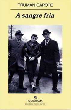 A sangre fría de Truman Capote - 1966  literatura+periodismo