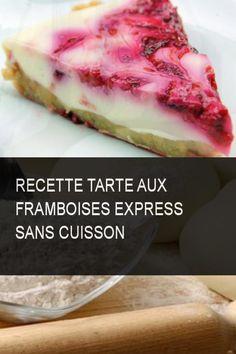 Recette tarte aux framboises express sans cuisson #Tarte #Recette #Tarte #Cuisson #Express #Framboises #Framboise