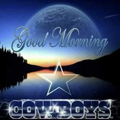 Cowboys Fans has 651 members. Hello members & WELCOME to the Best Dallas Cowboys fans GROUP! Please take a moment to read the group rules: RULES. Dallas Cowboys Football, Dallas Cowboys Quotes, Dallas Cowboys Pictures, Cowboy Images, How Bout Them Cowboys, Good Morning, Neon Signs, Fans, Morning Quotes