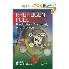Hydrogen fuel : production, transport, and storage / edited by Ram B. Gupta
