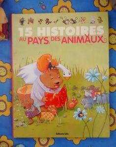 15 histoires au Pays des Animaux Editions Lito
