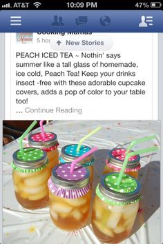 Cute mason jar idea! Covered Drinks for the patio