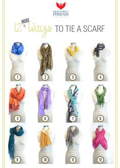 Knot, twist, tie, tuck, loop, braid, fold, and more! There are 12 different ways to wear a scarf...