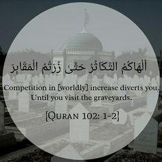 Quran 102:1-2