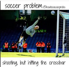 ⚽️ Grrr I hate this Because your Sooooo Close then it just hits the Crossbar. but close/almost is only in horseshoes Soccer Stuff, Play Soccer, Football Soccer, Soccer Sayings, Funny Soccer Memes, Soccer Girl Probs, Soccer Problems, Female Soccer Players, Soccer Inspiration