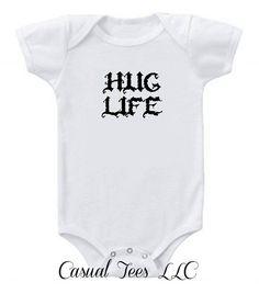 Hug Life Funny  Baby Girl or Boy Baby Bodysuit or by CasualTeeCo, $14.00
