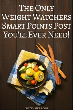 My ever popular Weight Watchers post as been updated! Now you have Weight Watchers Smart Points included, the only WW post you'll ever need!  via @Just 2 Sisters