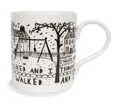 Rob Ryan.     My favourite ever. Whimsical and heartbreakingly charming.     I Walked, handprinted mug. £21. black. (Also available in teal)