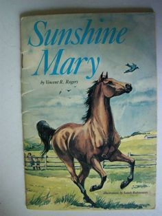 Sunshine Mary by Vincent R. Rogers (1983) illustrations by Sandy Rabinowitz