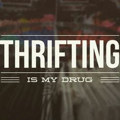 Basically... Well that and coffee ☕ Are you as addicted to #thrifting as i am? {××} #bargainbaglady