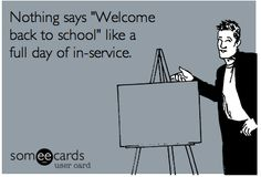 Haha - That moment when you realize you won't be setting up your classroom, but will be sitting all day in an inservice!