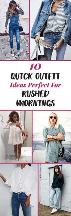 10 Quick Outfit Ideas Perfect For Rushed Mornings - Society19 UK