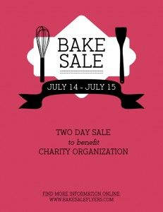Free bake sale flyer template http://bakesaleflyers.com/build-your ...