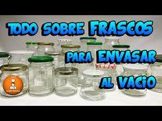 Cómo esterilizar y reciclar frascos y tapas para envasar al vacío en casa/FyRAmpisRecetas - YouTube Glass Jars, Vacuums, Water Bottle, Packing, Drinks, Youtube, Food, Preserve, Fruits And Vegetables