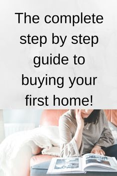 Looking to buy your first home? Not Sure where to start? Here is a complete step by step guide to buying your first home. Once you've read this article you will feel confident talking to mortgage lenders as well as real estate agents. Buying Your First Home, Home Buying, Real Estate Buyers, Change Your Address, Debt Free Living, Renters Insurance, First Time Home Buyers, Estate Agents, Investing Money