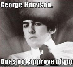 george harrison memes | does not approve..jpg