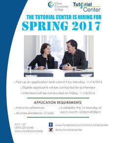 The CCC Tutorial Center is hiring for Spring 2017! Pick up an application and submit it by Monday, 11/14/16.