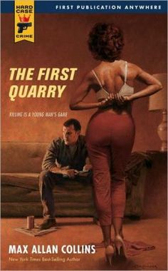 The First Quarry (Quarry Series #7) by Max Allan Collins