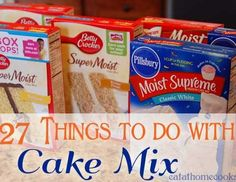 27 things to do with cake mix
