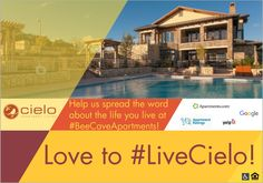 #love to #livecielo! #helpus #spreadtheword about the #life you #live at #beecaveapartments!  #austinapartments #hillcountry #luxury #lovewhereyoulive #helpusout #writeareview #apartments #apartmentratings #google #yelp