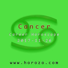 Cancer Career horoscope for 2017-11-26: Your brainpower is pumped right now, and you can keep several levels of abstraction going at once. It's a great time for complex strategic planning and research, but it might take a while to explain yourself..cancer