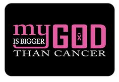 My God is bigger than cancer Breast Cancer by CaptCreations, $22.50