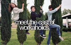 Meet the cast of Workaholics.