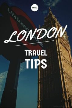 What to Do See and Eat In London - Travel Tips