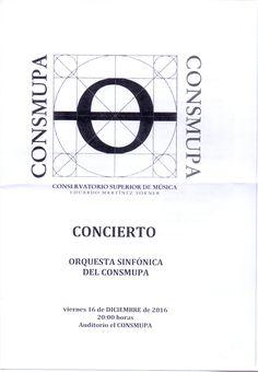 """Concierto de la Orquesta Sinfónica del CONSMUPA. Celebrado en el Auditorio del Conservatorio Superior de Música """"Eduardo Martínez Torner"""", el viernes 16 de diciembre de 2016, a las 20:00 horas."""
