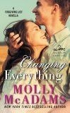 Changing Everything: A FORGIVING LIES Novella by Molly McAdams