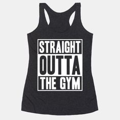Straight Outta The Gym. Free domestic U.S. shipping on all orders of $50 or more.