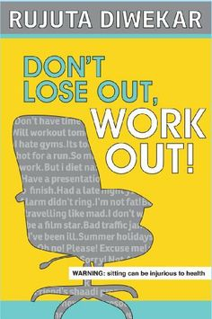 buy books from amazon at low price in India. Don't Lose Out, Work Out! by Rujuta Diwekar, http://www.amazon.in/dp/9383260955/ref=cm_sw_r_pi_dp_pSadtb0V7R7WT