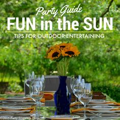 Bring the party outdoors and celebrate with some fun in the sun!