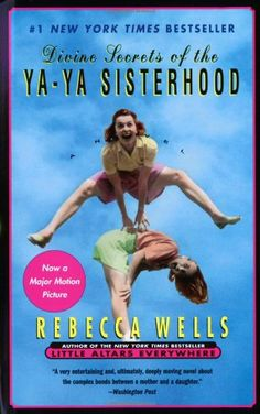 Divine Secrets of the YA-YA Sisterhood: Amazon.de: Rebecca Wells: Fremdsprachige Bücher