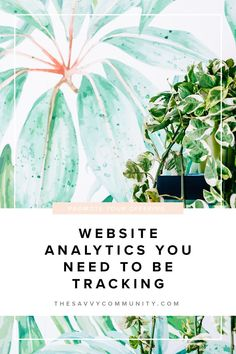 Website analytics can be easy. It'll help you see what's working and what isn't on your website.