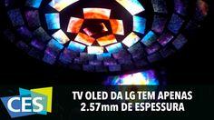 TV OLED DA LG TEM APENAS 2.57mm DE ESPESSURA #CES2016