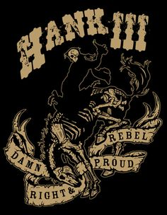 Hank III - Coming to the Cains Ballroom in Tulsa, OK August 26th!