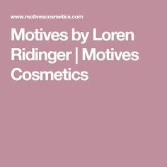 Motives by Loren Ridinger | Motives Cosmetics