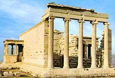 Erecteión en la Acrópolis de Atenas Estilo Jónico. Menos fuerte que el dórico.