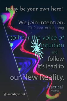Be your own hero today! Allow, Follow your intuitive voice to take you to the next step in your New Reality Living #change #transformation #energyhealing